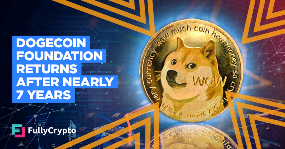 Dogecoin Foundation Returns After Almost 7 Years
