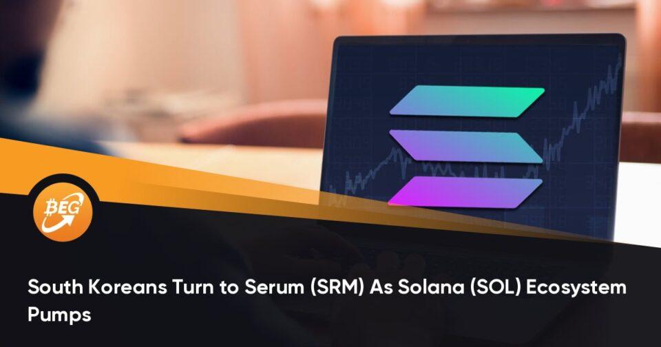 South Koreans Flip to Serum (SRM) As Solana (SOL) Ecosystem Pumps