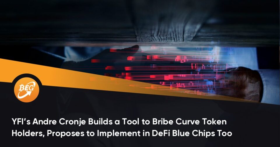 YFI's Andre Cronje Builds a Instrument to Bribe Curve Token Holders, Proposes to Enforce in DeFi Blue Chips Too