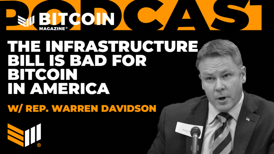 Congressman Warren Davidson On How The Final-Minute Bitcoin Tax Invoice Is Rotten For The US