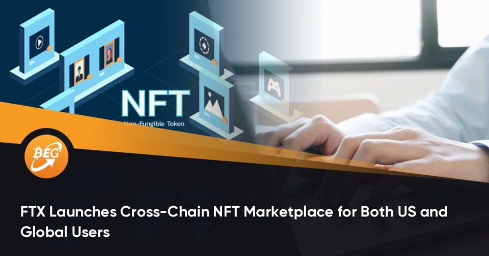 FTX Launches Inferior-Chain NFT Marketplace for Every US and Global Users