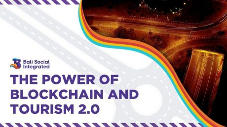 Bali Social Integrated – The Energy of Blockchain and Tourism 2.0