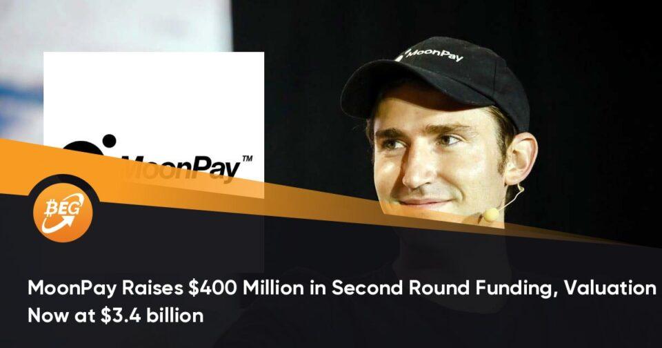 MoonPay Raises $400 Million in 2d Round Funding, Valuation Now at $3.4 billion